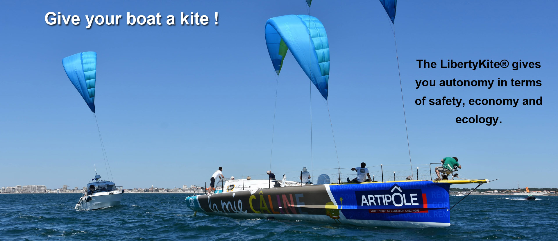 The LibertyKite® gives you autonomy in terms of safety, economy and ecology.