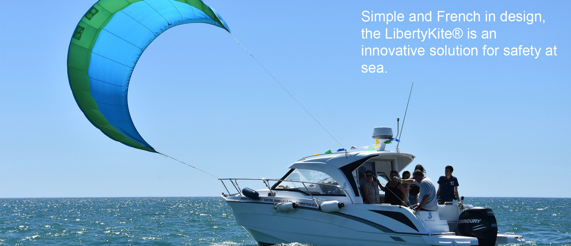 Simple and French in design, the LibertyKite® is an innovative solution for safety at sea.